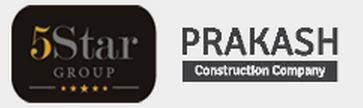 5 Star Group and Prakash Construction Company