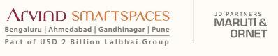 Arvind Smartspaces and Maruti and Ornet