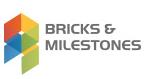 Bricks and Milestones