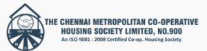 The Chennai Metropolitan CHS