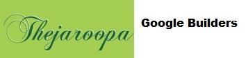 Google Builders and Thejaroopa Villas