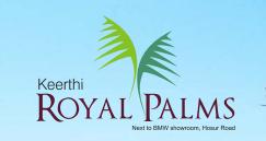 Keerthi Royal Palms Bangalore South