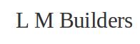L M Builders