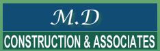 M D Construction and Associates