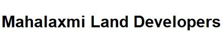 Mahalaxmi Land Developers