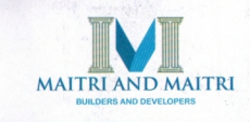Maitri and Maitri Builders