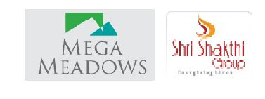 Mega Meadows and Shri Shakthi Group