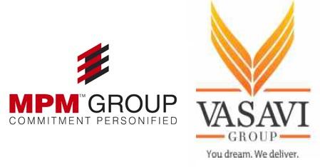 MPM Group and Vasavi Group
