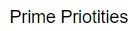 Prime Priotities