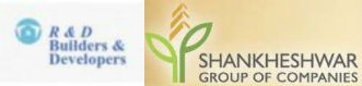 R and D Builders and Shankheshwar Group of Compani