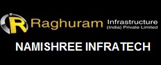 Raghuram Infrastructure India and Namishree Infratech