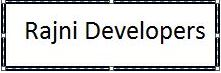 Rajni Developers