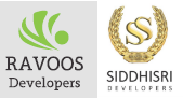Ravoos Developers And Siddhisri Developers