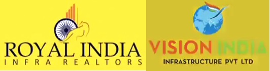 Royal India Infra Realtors and Vision India Infras