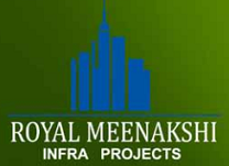 Royal Meenakshi Infra Projects