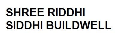 Shree Riddhi Siddhi Buildwell