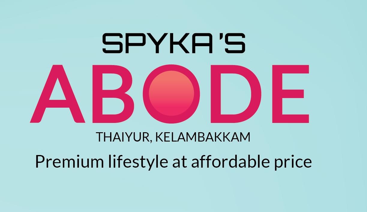 Spykas Abode Chennai South
